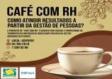 02 DE AGOSTO CAFÉ COM RH