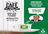 26 DE JULHO 2º CAFÉ DA MANHÃ DE NEGÓCIOS