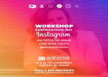 21 e 22 DE NOVEMBRO WORKSHOP EMPREENDA NO INSTAGRAM